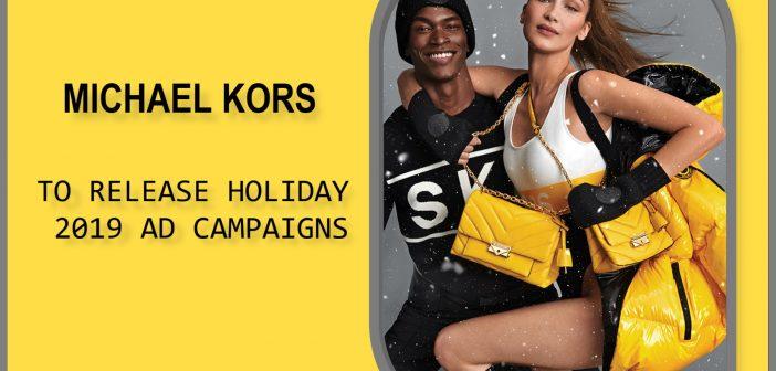 Michael Kors يُطلق حملات إعلانية لنهاية السنة
